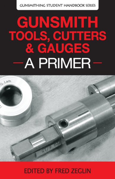 Gunsmith Tool Primer, book